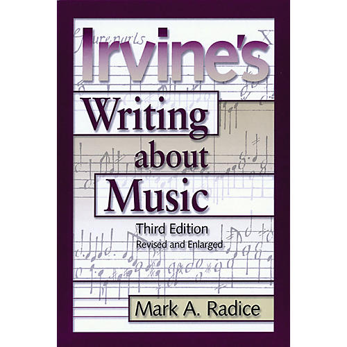 Amadeus Press Irvine's Writing About Music (Third Edition) Amadeus Series Softcover Written by Demar Irvine-thumbnail