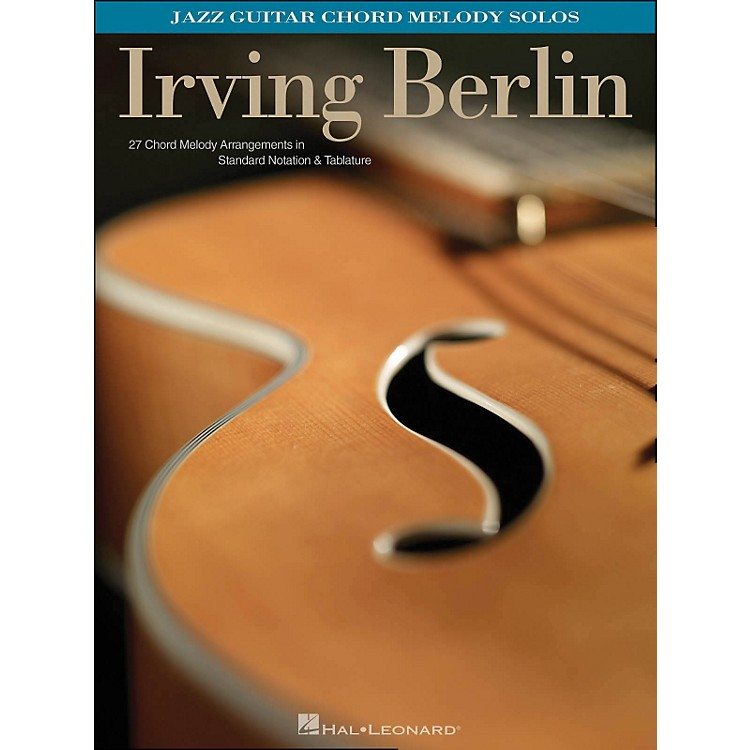 Hal LeonardIrving Berlin - Jazz Guitar Chord Melody Solos