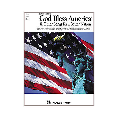 Hal Leonard Irving Berlin's God Bless America and Other Songs for a Better Nation Piano/Vocal/Guitar Songbook