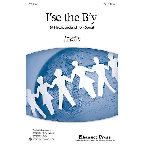 Shawnee Press I'se the B'y TB arranged by Jill Gallina-thumbnail