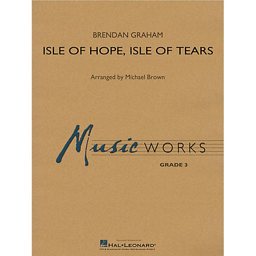 Hal Leonard Isle of Hope, Isle of Tears Concert Band Level 3 Arranged by Michael Brown-thumbnail