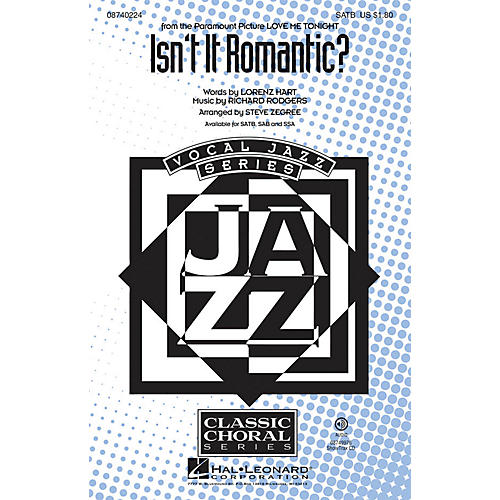 Hal Leonard Isn't It Romantic? SSA Arranged by Steve Zegree