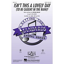 Hal Leonard Isn't This a Lovely Day (To Be Caught in the Rain)? ShowTrax CD Arranged by Ed Lojeski