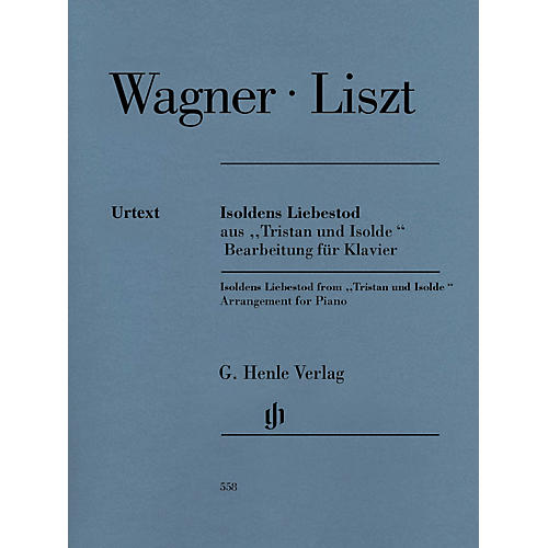 G. Henle Verlag Isoldens Liebestod from Tristan und Isolde Henle Music Softcover by Richard Wagner Edited by Franz Liszt-thumbnail