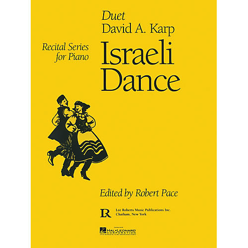Lee Roberts Israeli Dance (Recital Series for Piano Duet) Pace Duet Piano Education Series Composed by David A. Karp-thumbnail