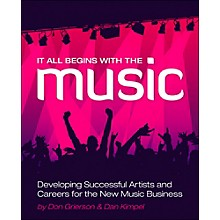 Cengage Learning It All Begins With The Music - Developing Successful Artists