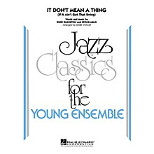 Hal Leonard It Don't Mean a Thing Jazz Band Level 3 by Duke Ellington Arranged by Mark Taylor