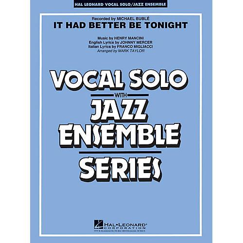 Hal Leonard It Had Better Be Tonight (Key: Gmi-Ami) Jazz Band Level 3-4 Composed by Henry Mancini