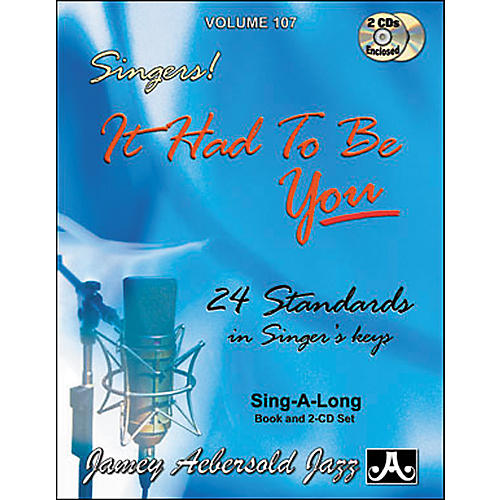 Jamey Aebersold It Had To Be You - Standards for all Singers