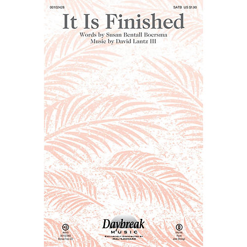 Daybreak Music It Is Finished SATB composed by David Lantz III-thumbnail
