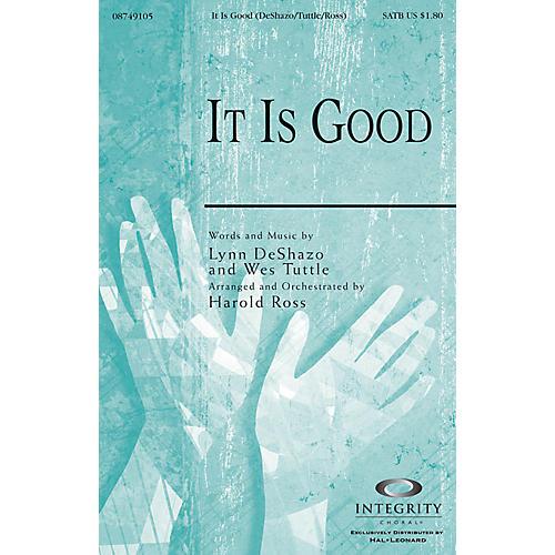 Integrity Music It Is Good SPLIT TRAX Arranged by Harold Ross