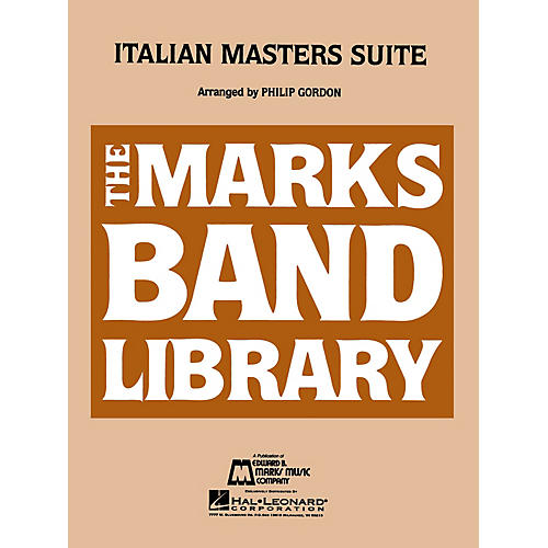 Hal Leonard Italian Masters Suite - Young Concert Band Level 3 composed by Philip Gordon-thumbnail