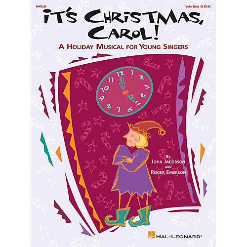 Hal Leonard It's Christmas, Carol! (A Holiday Musical for Young Singers) TEACHER ED Composed by Roger Emerson-thumbnail