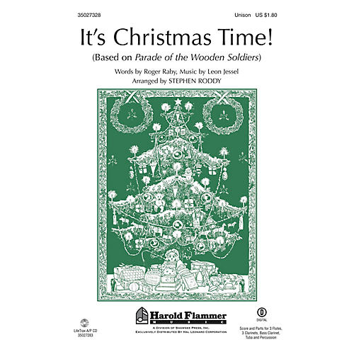 Shawnee Press It's Christmas Time! (from Parade of the Wooden Soldiers) Unison Treble arranged by Stephen Roddy-thumbnail