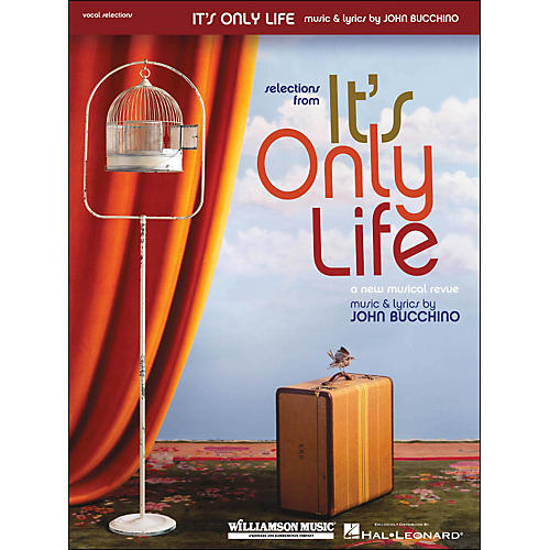 Hal Leonard It's Only Life - Selections From The Revue arranged for piano, vocal, and guitar (P/V/G)