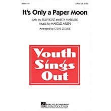 Hal Leonard It's Only a Paper Moon 2-Part arranged by Steve Zegree