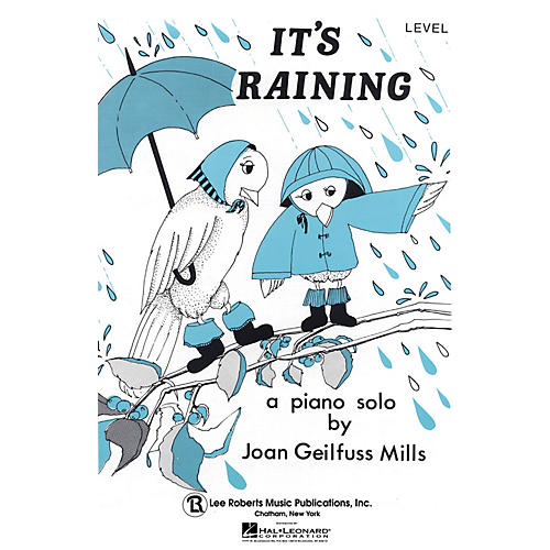 Lee Roberts It's Raining (Recital Series for Piano, Blue (Book I)) Pace Piano Education Series by Joan Gelifuss Mills-thumbnail