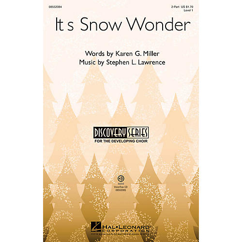 Hal Leonard It's Snow Wonder (Discovery Level 1) VoiceTrax CD Composed by Stephen Lawrence