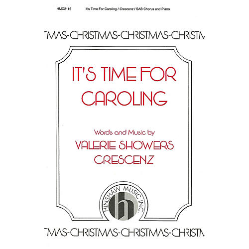 Hinshaw Music It's Time for Caroling SAB composed by Valerie Crescenz