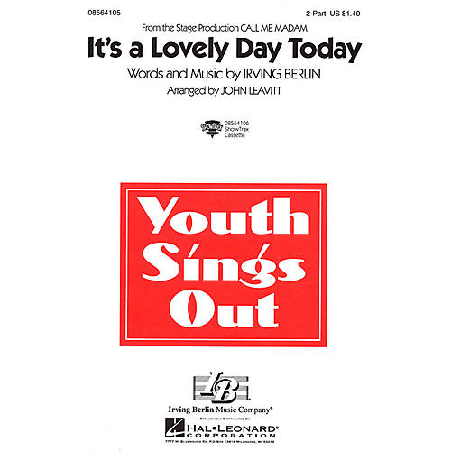 Hal Leonard It's a Lovely Day Today (from Call Me Madam) 2-Part arranged by John Leavitt-thumbnail