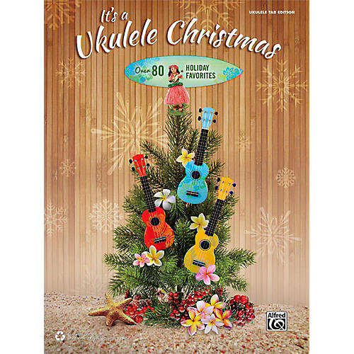 Alfred It's a Ukulele Christmas TAB Book