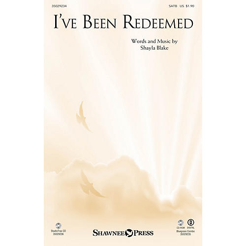 Shawnee Press I've Been Redeemed SATB composed by Shayla Blake-thumbnail