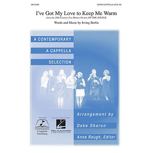 Contemporary A Cappella Publishing I've Got My Love to Keep Me Warm SSATB A Cappella arranged by Deke Sharon-thumbnail