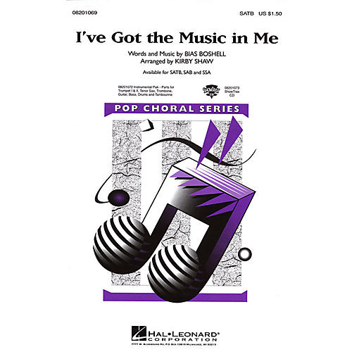 Hal Leonard I've Got the Music in Me SATB arranged by Kirby Shaw