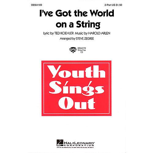 Hal Leonard I've Got the World on a String 2-Part arranged by Steve Zegree-thumbnail