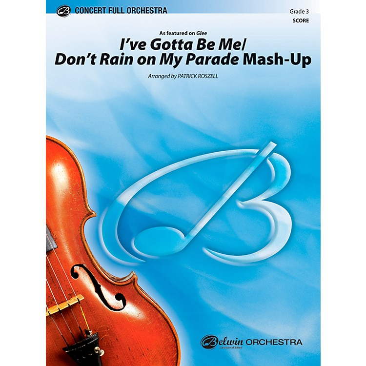 Alfred I've Gotta Be Me / Don't Rain on My Parade Mash-Up Concert Full Orchestra Grade 3 Set