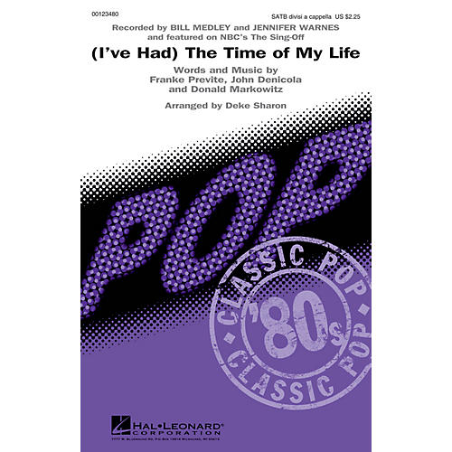 Hal Leonard (I've Had) The Time of My Life (from The Sing-Off) SATB DV A Cappella by Bill Medley arranged by Deke Sharon