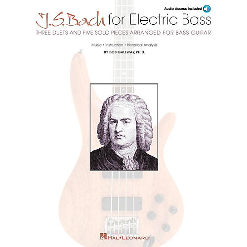 Hal Leonard J.S. Bach for Electric Bass Bass Instruction Series Softcover with CD Written by Bob Gallway