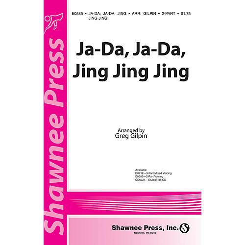 Shawnee Press Ja-Da, Ja-Da Jing Jing Jing! 2-Part arranged by Greg Gilpin-thumbnail