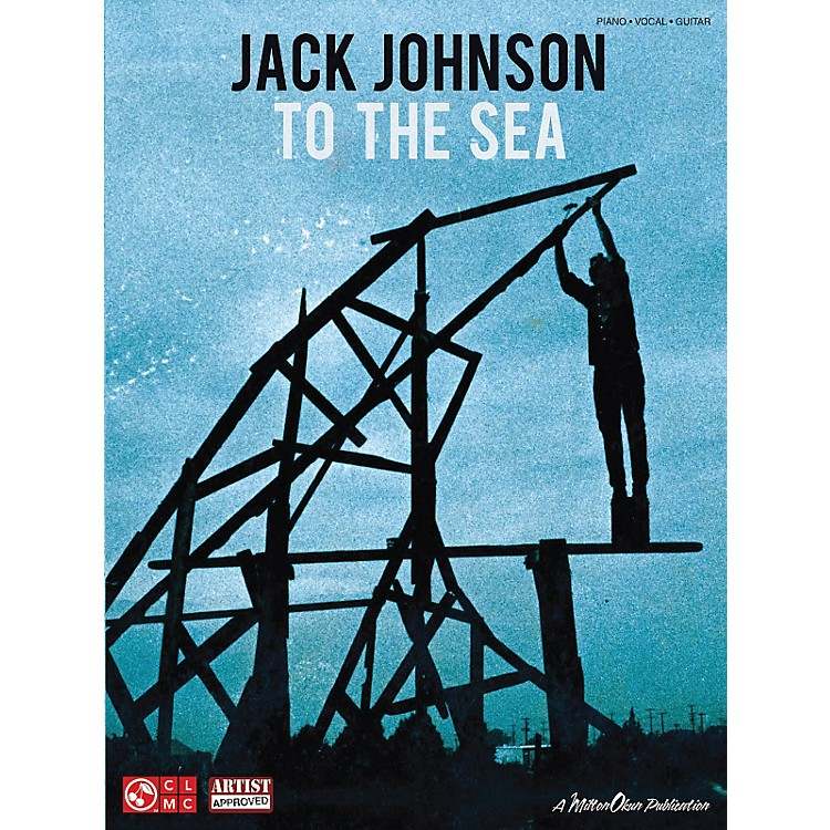 Cherry Lane Jack Johnson - To The Sea PVG Songbook
