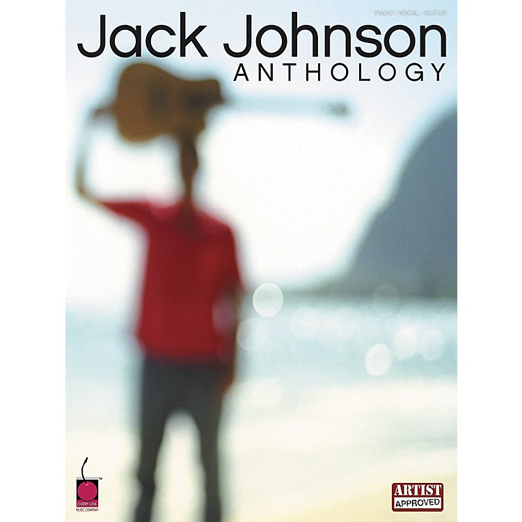 Cherry Lane Jack Johnson Anthology Piano, Vocal, Guitar Songbook