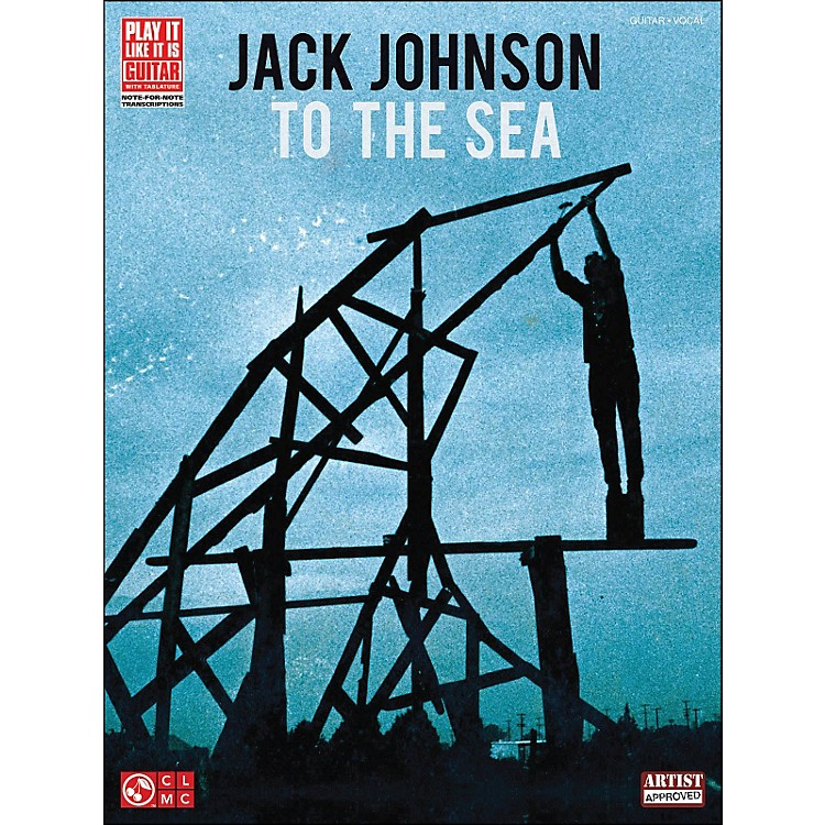 Hal Leonard Jack Johnson: To The Sea Guitar Tab Songbook