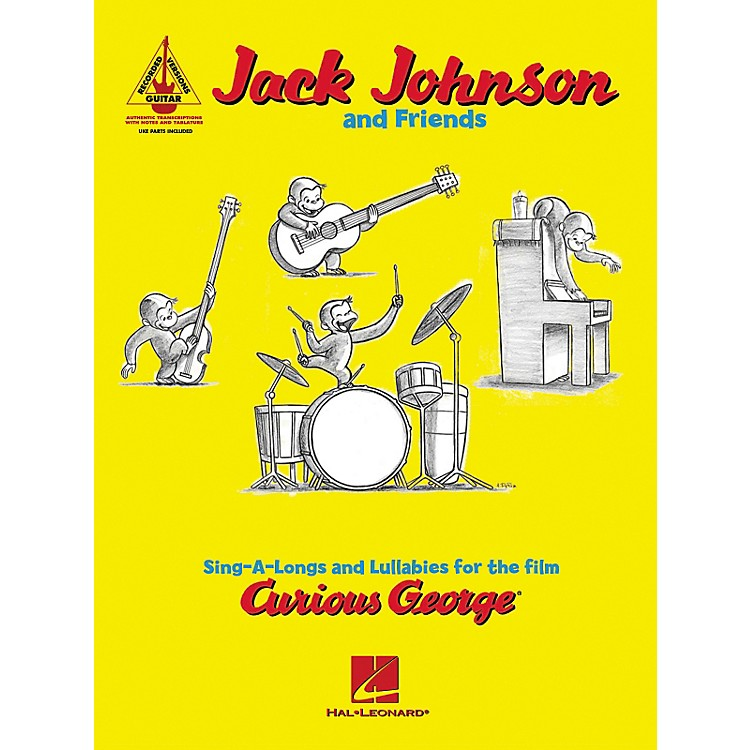 Hal Leonard Jack Johnson and Friends - Sing-a-longs and Lullabies for the Film Curious George Guitar Tab Book