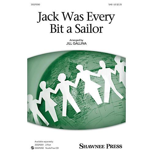 Shawnee Press Jack Was Every Bit a Sailor SAB arranged by Jill Gallina-thumbnail