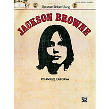 Alfred Jackson Browne: Saturate Before Using - Piano, Vocals, & Chords (Book)