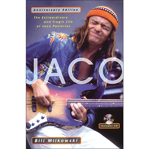 Backbeat Books Jaco - The Extraordinary And Tragic Life Of Jaco Pastorious Anniversary Edition Book/CD