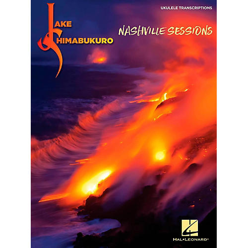 Hal Leonard Jake Shimabukuro - Nashville Sessions Ukulele Songbook
