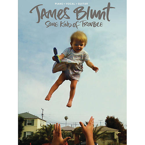Hal Leonard James Blunt - Some Kind Of Trouble PVG Songbook-thumbnail