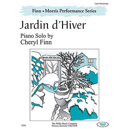 Willis Music Jardin d'Hiver (The Finn & Morris Performance Series/Later Elem Level) Willis Series by Cheryl Finn-thumbnail