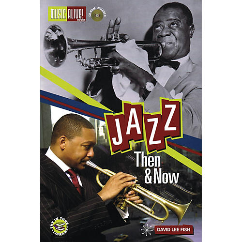 Music Alive Books Jazz - Then & Now Book Series Softcover with CD Written by David Lee Fish Ph.D-thumbnail