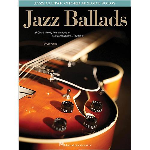 Hal Leonard Jazz Ballads - Jazz Guitar Chord Melody Solos