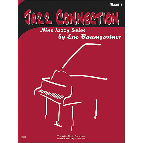 Willis Music Jazz Connection Book 1 Nine Jazzy Solos by Eric Baumgartner-thumbnail
