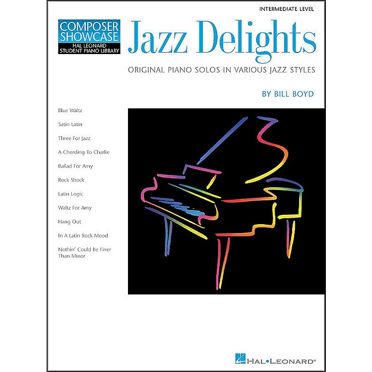 Hal Leonard Jazz Delights Lower Intermediate Level Hal Leonard Student Piano Library by Bill Boyd