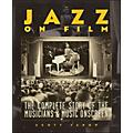Backbeat Books Jazz On Film The Complete History Of The Musicians And Music Onscreen Softcover  Thumbnail
