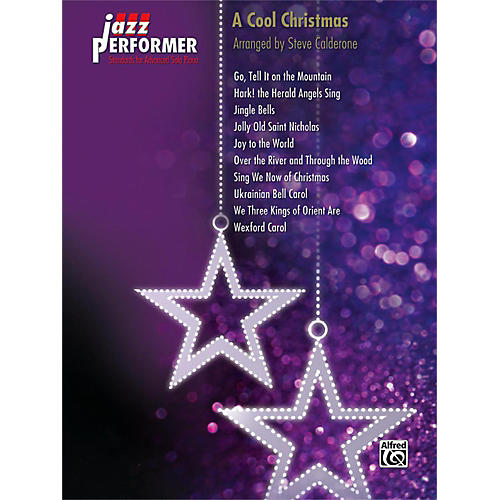Alfred Jazz Performer: A Cool Christmas Early Advanced Piano Book