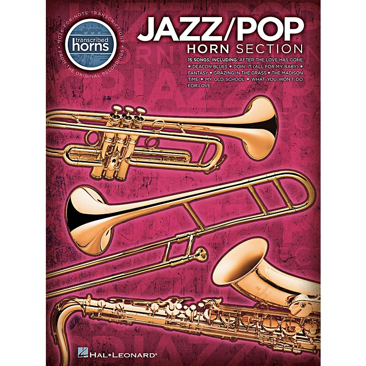 Hal LeonardJazz/Pop Horn Section - Transcribed Horn Songbook